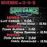 Próximas clases Soul Dance: Noviembre 13, 14 y 16
